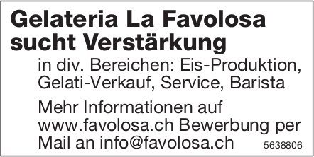 Gelateria La Favolosa sucht Verstärkung, Gesucht