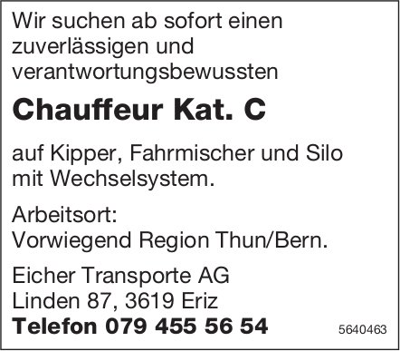 Chauffeur Kat. C, Eicher Transporte AG,  Eriz, gesucht