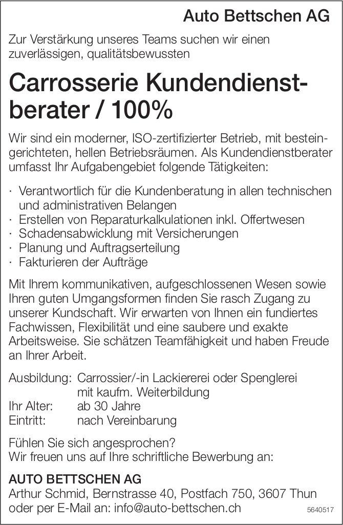 Carrosserie Kundendienstberater, 100%, Auto Bettschen AG, Thun, gesucht