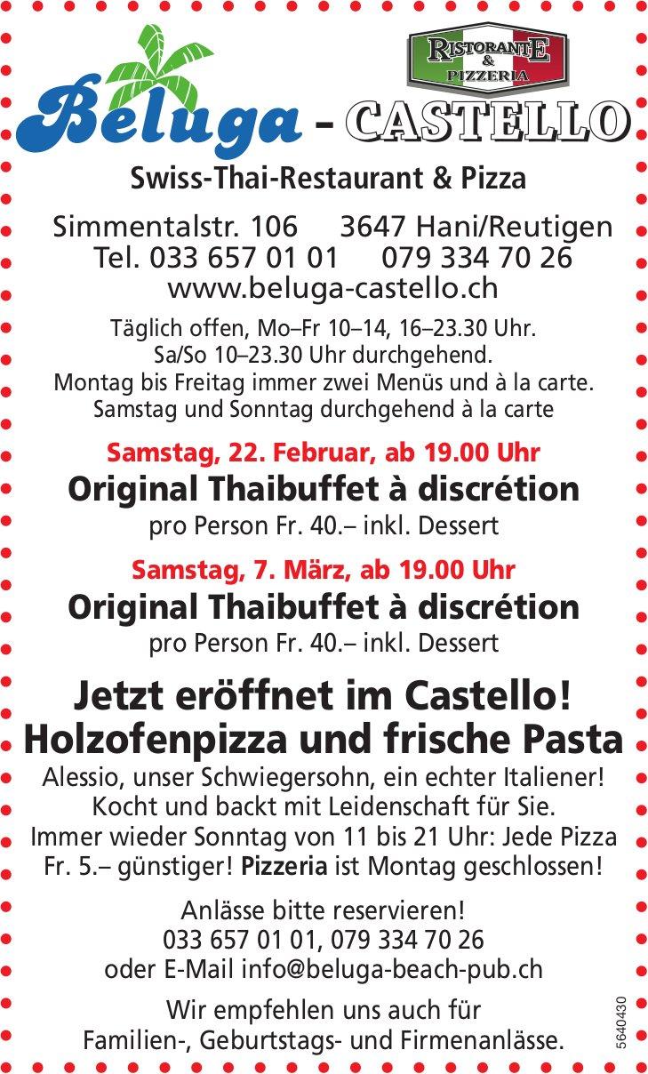 Original Thaibuffet à discrétion, 22. Februar + 7. März, Beluga Swiss-Thai-Restaurant & Pizza