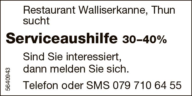 Serviceaushilfe 30–40%, Restaurant Walliserkanne, Thun, gesucht