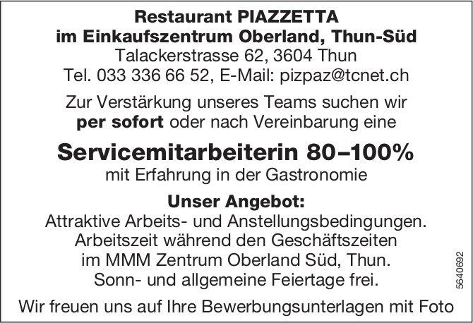 Servicemitarbeiterin 80–100%, Restaurant PIAZZETTA, Thun, gesucht