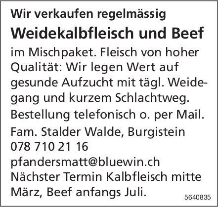 Wir verkaufen regelmässig Weidekalbfleisch und Beef im Mischpaket