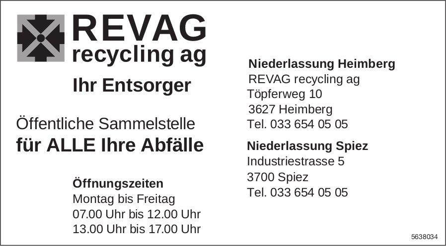REVAG Recycling AG, Ihr Entsorger -  Heimberg, Öffentliche Sammelstelle für ALLE Ihre Abfälle