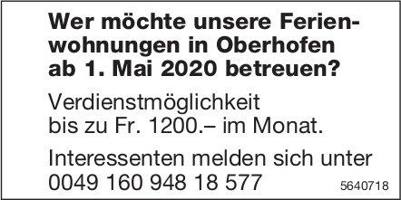 Wer möchte unsere Ferienwohnungen in Oberhofen ab 1. Mai 2020 betreuen?