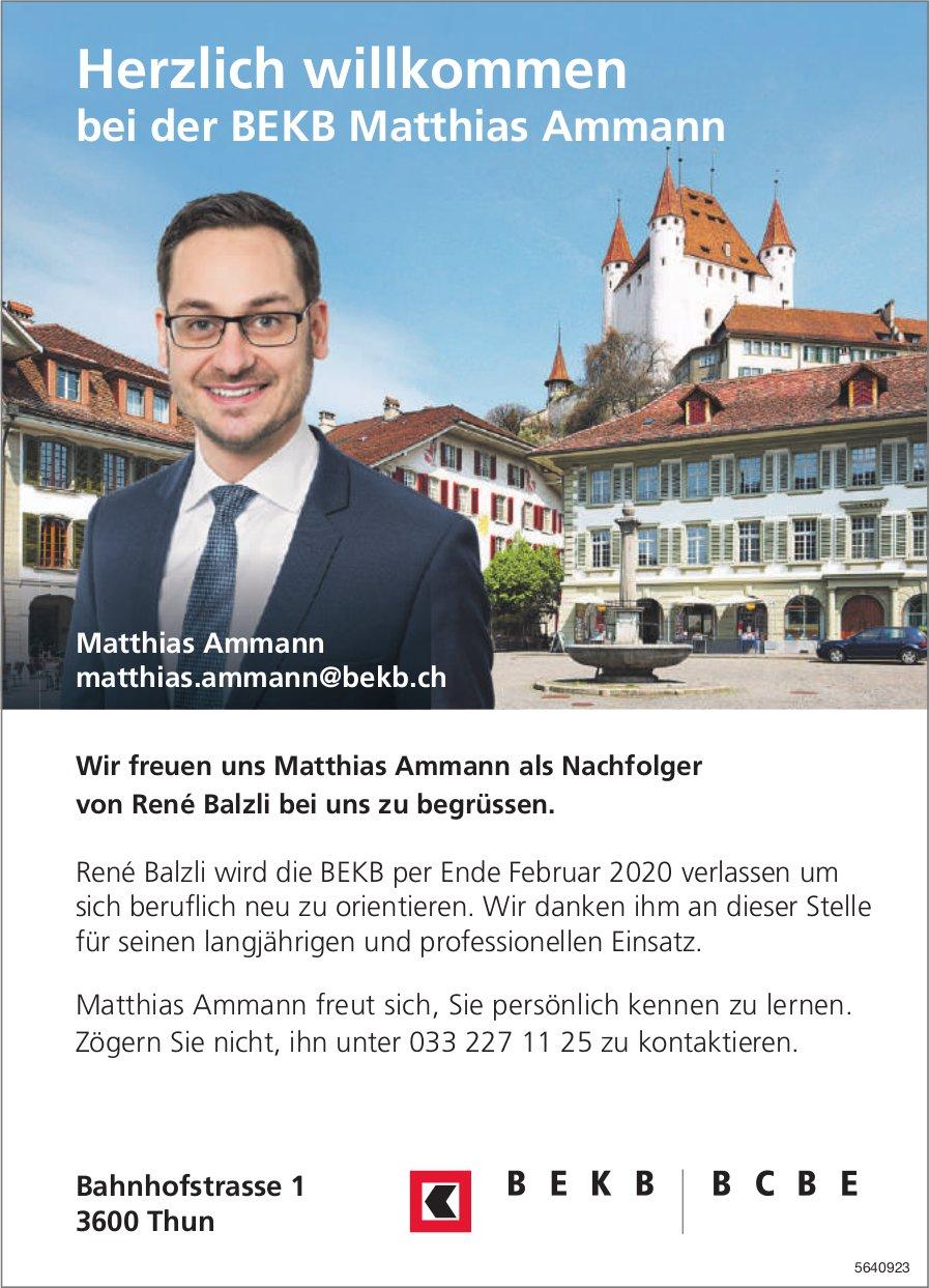 BEKB, Thun - Herzlich willkommen bei der BEKB, Matthias Ammann