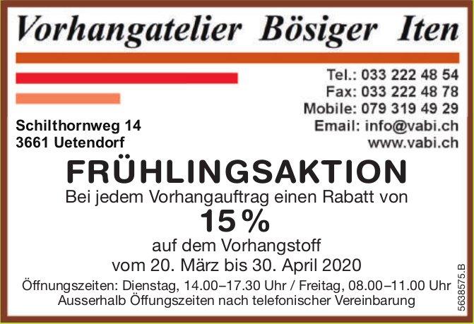 FRÜHLINGSAKTION vom 20. März bis 30. April, Vorhangatelier Bösiger Iten
