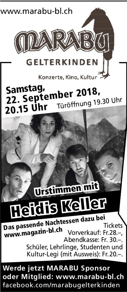 Heidis Keller, 22. September, Marabu, Gelterkinden