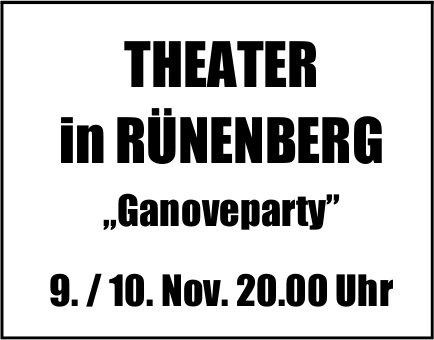 Theater in Rünenberg: Ganoveparty, 9. und 10. November