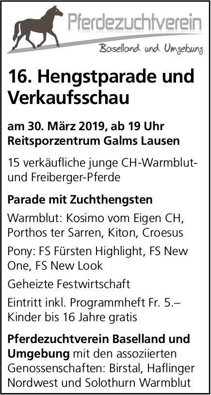 16. Hengstparade und Verkaufsschau, 30. März, Reitsportzentrum Galms, Lausen