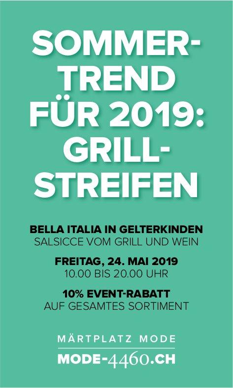 Sommertrend: Grillstreifen, 24. Mai, Bella Italia Gelterkinden