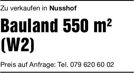 Bauland 550 m2 (W2), Nusshof, zu verkaufen