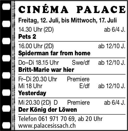 Cinéma Palace Sissach - Vorstellungen bis 17. Juli