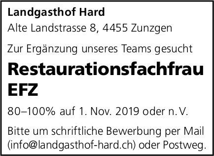 Restaurationsfachfrau EFZ, Landgasthof Hard, Zunzgen, gesucht
