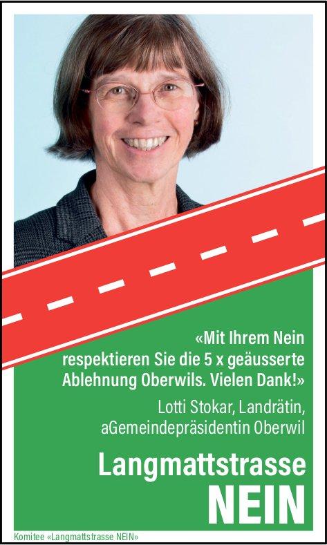 Lotti Stokar sagt Nein zur Langmattstrasse