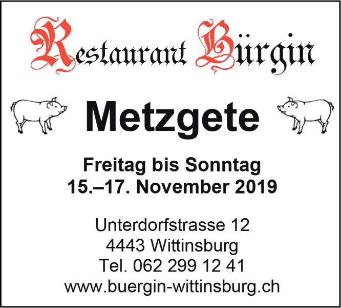 Metzgete, 15. bis 17. November, Restaurant Bürgin, Wittinsburg