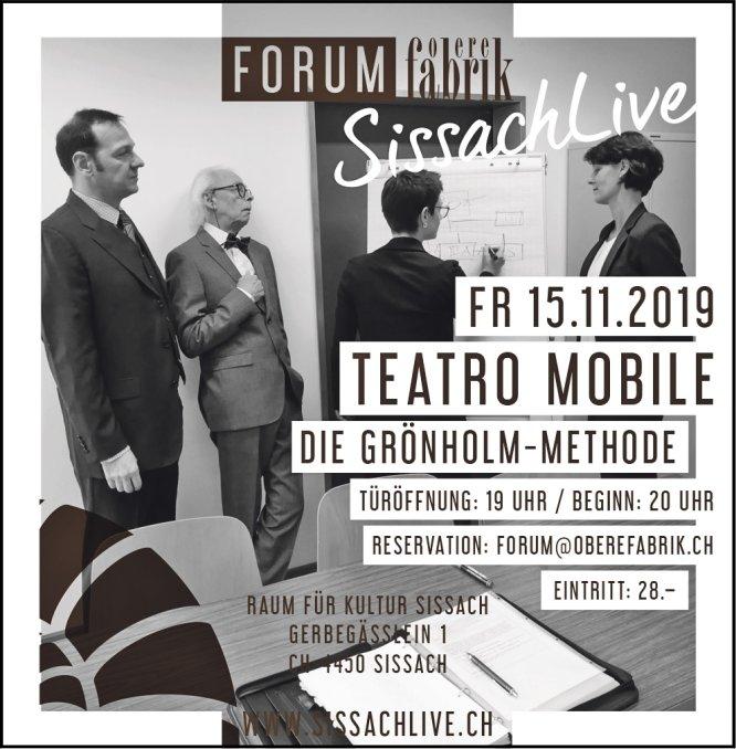 Teatro Mobile, 15. November, Obere Fabrik SissachLive, Sissach