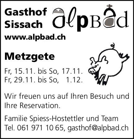 Metzgete, 15. bis 17. und 29. November bis 1. Dezember, Gasthof Alpbad, Sissach