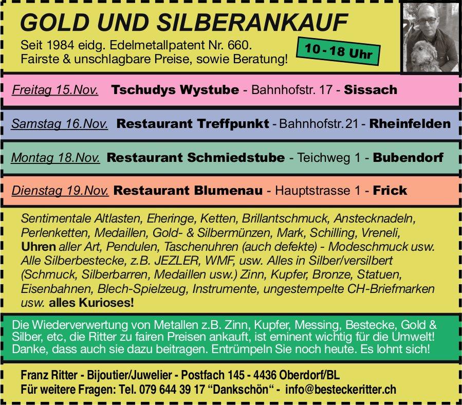 Gold und Silberankauf, 15. bis 19. November, Sissach, Rheinfelden, Bubendorf und Frick