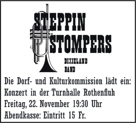 """Steppin Stompers"" Dixilandband - Konzert am 22. November in Rothenfluh"