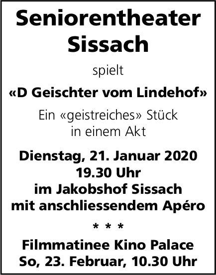 """""""D Geischter vom Lindenhof"""", 23. Februar, Seniorentheater Sissach,"""