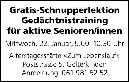 Gratis-Schnupperlektion Gedächtinistraining, 22. Januar,  Zum Lebenslauf,  Gelterkinden