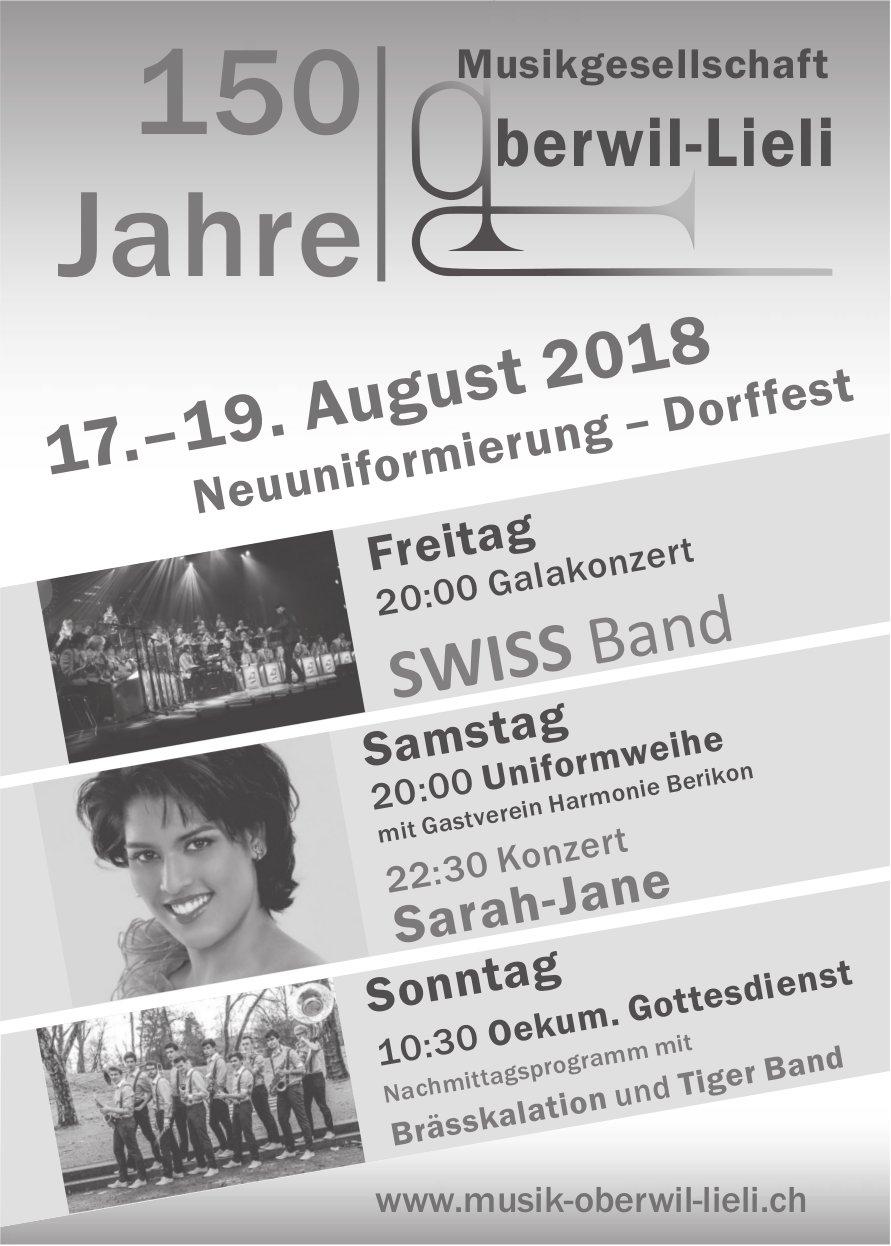 150 Jahre Musikgesellschaft Oberwiel-Lieli, Neuuniformierung - Dorffest: 17.-19. August