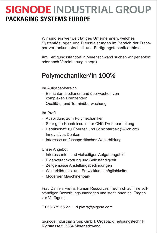 Polymechaniker/in 100% gesucht, Signode Industrial Group GmbH