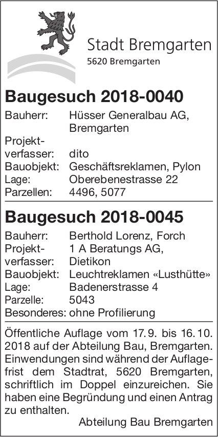 Stadt Bremgarten - Baugesuch 2018-0040 / Baugesuch 2018-0045