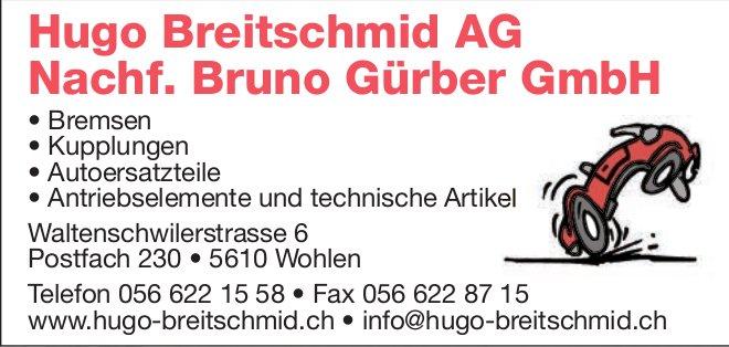 Hugo Breitschmid AG, Nachf. Bruno Gürber GmbH