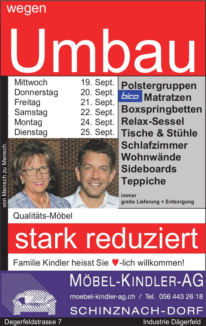 Wegen Umbau stark reduziert, Möbel-Kindler-AG