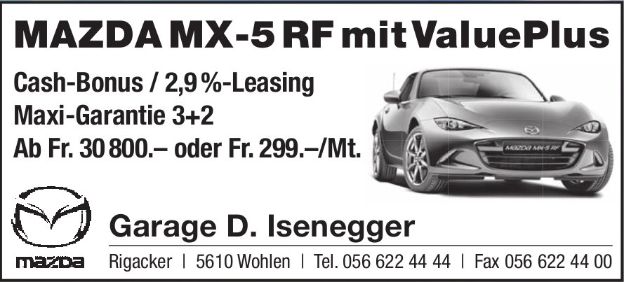 Mazda MX-5 RF mit ValuePlus, Garage D. Isenegger