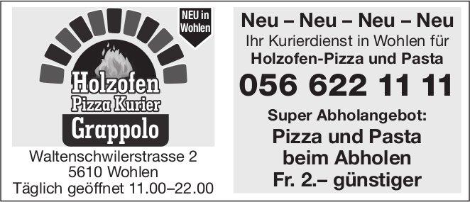 Holzofen Pizza Kurier Grappolo - Super Abholangebot: Pizza und Pasta beim Abholen Fr. 2.– günstiger
