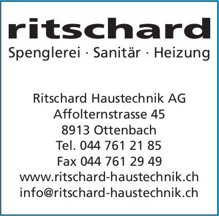 Ritschard Haustechnik AG - Spenglerei, Sanitär, Heizung