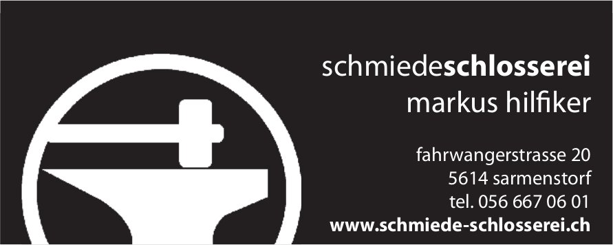 Schmiede Schlosserei Markus Hilfiker