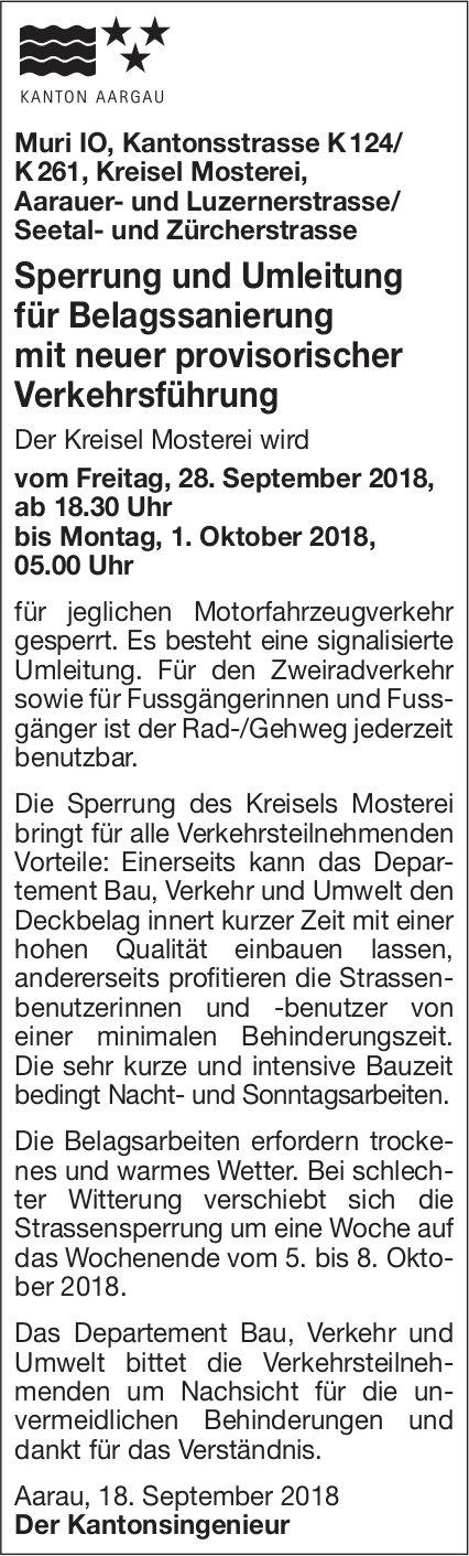 Sperrung und Umleitung für Belagssanierung, Muri IO. Kantonsstrasse usw.