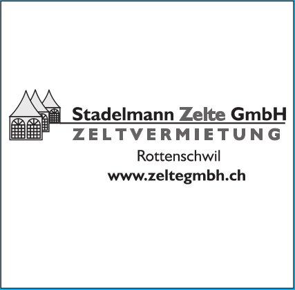 Stadelmann Zelte GmbH - ZELTVERMIETUNG, Rottenschwil