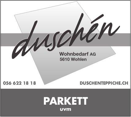 Duschén Wohnbedarf AG - Parkett uvm.