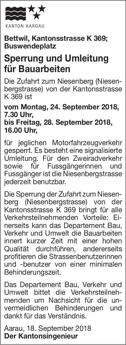 Sperrung und Umleitung für Bauarbeiten, Bettwil, Kantonsstrasse