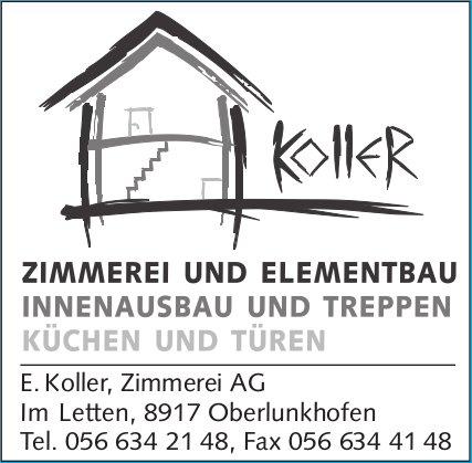 E. Koller, Zimmerei AG - Zimmerei und Elementbau