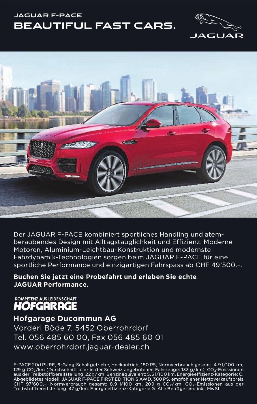 Hofgarage Ducommun AG - JAGUAR F-PACE: BEAUTIFUL FAST CARS.