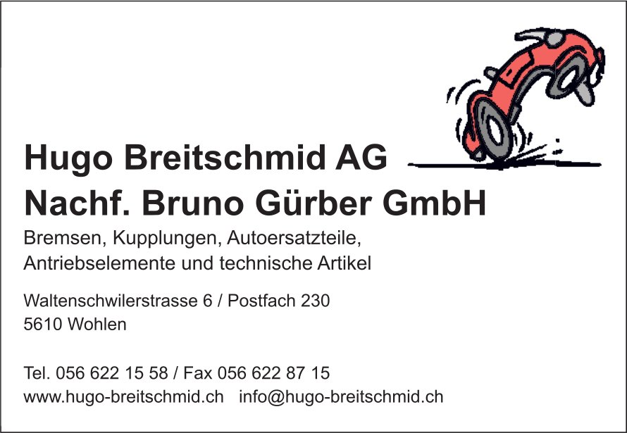 Hugo Breitschmid AG, Nachf. Bruno Gürber GmbH - Antriebselemente und technische Artikel