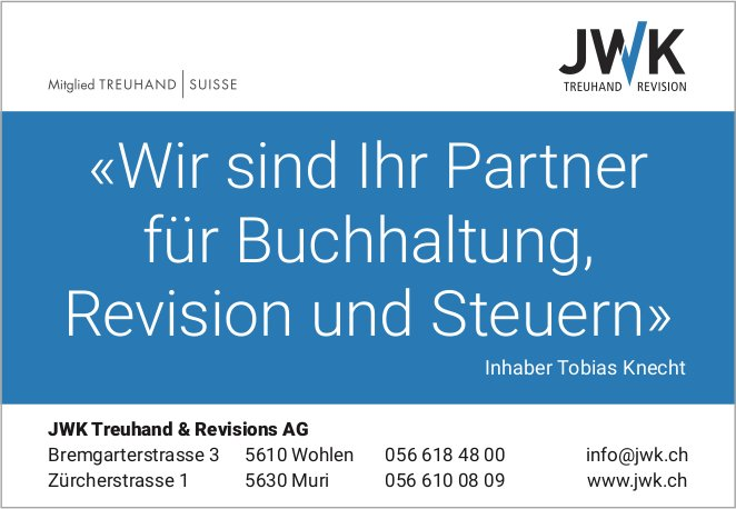 JWK Treuhand & Revisions AG - «Wir sind Ihr Partner für Buchhaltung, Revision und Steuern»