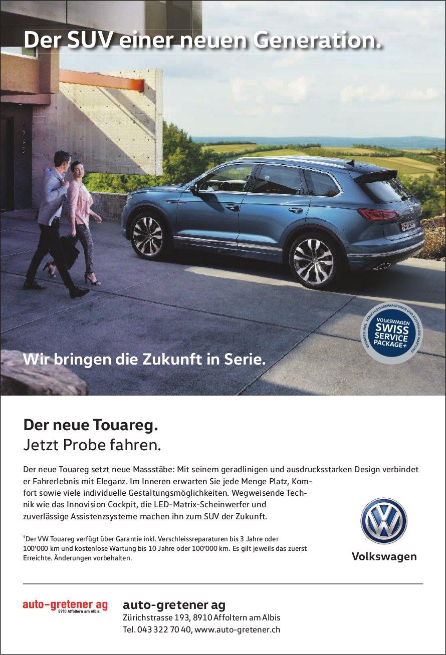 Auto-Gretener AG - Der neue Touareg. Der SUV einer neuen Generation.