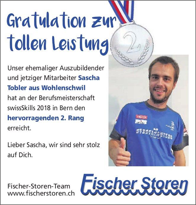 Fischer Storen - Gratulation Sascha Tobler zur tollen Leistung