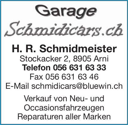 Garage Schmidicars.ch - Verkauf von Neu- und Occasionsfahrzeugen