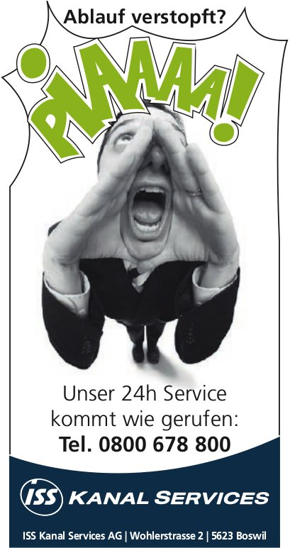 ISS Kanal Services AG - Ablauf verstopft? Unser 24h Service kommt wie gerufen