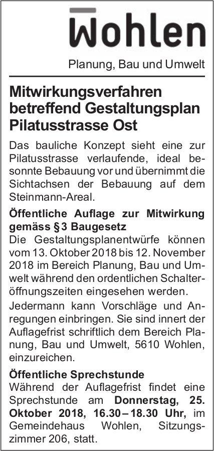 Wohlen Planung, Bau und Umwelt - Mitwirkungsverfahren betreffend Gestaltungsplan Pilatusstrasse Ost
