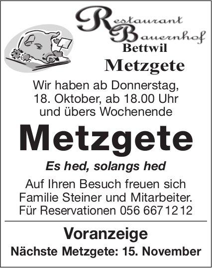 Metzgete, ab 18. Oktober, Restaurant Bauernhof Bettwil