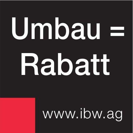 IBW - Umbau = Rabatt